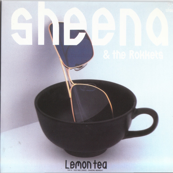 SHEENA & THE ROKKETS - LEMON T...